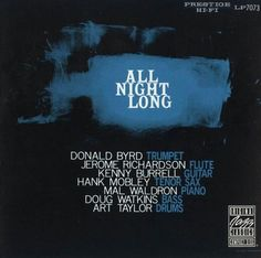 Donald Byrd Kenny Burrell - 1958 - All Night Long (Prestige)