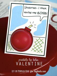 Print It: You're the Bomb! Lip Balm Valentine Printable You're the Bomb! Valentines for EOS Lip Balm. Quick last-minute gift idea. Homemade Valentines, Valentines Day Party, Valentine Day Crafts, Be My Valentine, Valentine Ideas, Printable Valentine, Valentine Cards, Holiday Crafts, Eos Lip Balm