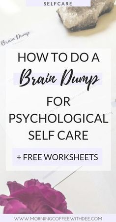 How to do a Brain Dump for Psychological Self Care + FREE Wo.-How to do a Brain Dump for Psychological Self Care + FREE Worksheets - Self Care Worksheets, Free Worksheets, Counseling Worksheets, Therapy Worksheets, Art Therapy Activities, Morning Pages, Self Care Routine, 30 Day Challenge, Best Self
