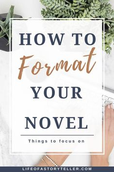 How to Format Your Novel