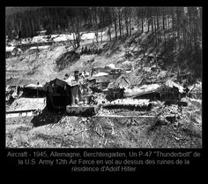 Army Air Force flies low over the crumbled ruins of what once was Hitler's retreat at Berchtesgaden, Germany, on May Small and large bomb craters dot the grounds around the wreckage. P 47 Thunderbolt, Rare Historical Photos, Ww2 Photos, Ww2 Pictures, Rare Photos, History Online, Photo P, Military History, Ww2 History