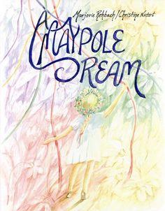 Maypole Dream, by Marjorie Rehbach