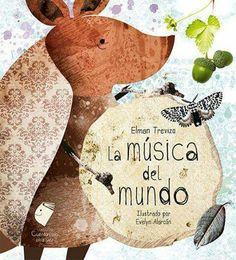 La música del mundo de Elman Trevizo Editorial 3 Abejas
