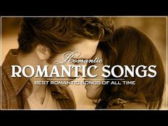 Best Romantic Movie Songs Most Romantic Songs from Movie Soundtracks Love Songs Ever - YouTube