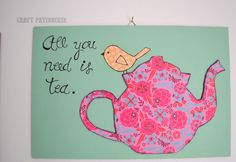 Mixed media art ! Little canvases with tea quotes teapots teacups birds, for real tealovers ♥ handmade by Craftpatisserie