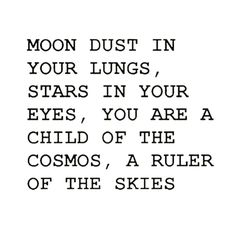 Moon dust in your lungs, stars in your eyes, you are a child of the cosmos, a ruler of the skies 💜🌍✌ Good morning beautiful people :) let's start todays day off with positivity!✨ Sending out Peace and...