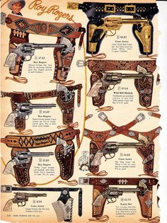 Roy Rogers toy guns and holsters Films Western, Western Art, Weapons Guns, Guns And Ammo, Vintage Advertisements, Vintage Ads, Westerns, Custom Leather Holsters, Western Holsters