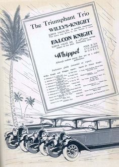 Take a look at the 1929 advertisement of Willys-Knight, Falcon Knight and Whippet cars!  All the 3 brands of cars were produces by the Willys-Overland Company of Toledo, Ohio between 1914 and 1928! #Willysknight #falconknight #whippet #Willysoverlandcompany #cars #transport #ancient #vintage
