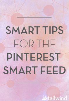 Smart Tips for the Pinterest Smart Feed