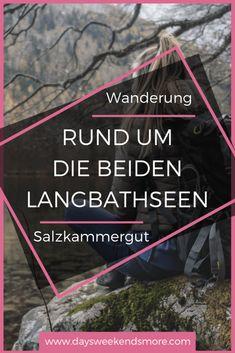 Bad Mitterndorf, Hallstatt, Austria, Nature Reserve, Hiking Trails, Road Trip Destinations, Camera