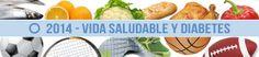 Día mundial de la Diabetes 2014: Vida Saludable y Diabetes. La campaña del DMD 2014 marca el  primero de tres años (2014-16) de una campaña que se centrará en una vida saludable y diabetes. Las actividades y materiales estarán dedicados a una alimentación sana y su importancia para prevenir la diabetes tipo 2 y controlar de manera efectiva la diabetes para evitar complicaciones / 14 de noviembre de  2014