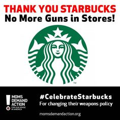 Read our official statement. Starbucks is getting #gunsense