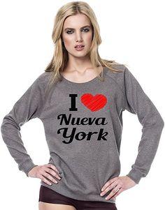 I Love Nueva York Funny Slogan Womens Continental Sweatshirt Medium