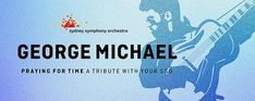 Sydney Symphony Orchestra tribute to George Michael