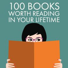 100 books everyone should read in their lifetime.  Which one is your favorite?