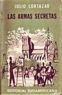 Las armas secretas / Julio Cortázar