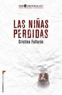 Las Niñas perdidas de Cristina Fallarás http://aladi.diba.cat/record=b1627781~S171*cat