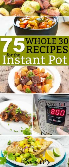 Moms with families on the go love healthy recipes and using Instant Pot! For families eating the diet, the Instant Pot is a dream. Here, you'll find a collection of 75 recipes for the Instant Pot. pot recipe 100 Recipes for the Instant Pot Paleo Recipes, New Recipes, Whole Food Recipes, Cooking Recipes, Healthy Instapot Recipes, Whole 30 Crockpot Recipes, Superfood Recipes, Whole Foods, Paleo Whole 30