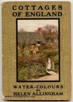 """1923 ~ """"Cottages of England"""" ~ Water-Colours by Helen Allingham . I Love Books, Great Books, Books To Read, Vintage Book Covers, Vintage Books, Old Books, Antique Books, Book Cover Art, Book Art"""