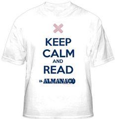 KEEP CALM AND READ EL ALMANACO Available on https://www.kichink.com/stores/fabiangiles#.Um_27iR9SYQ