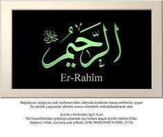 Ahirette, müminlere sonsuz ikram, lütuf ve ihsanda bulunan. #ErRahim #Esmaül #Hüsna