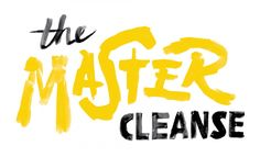 The Master Cleanse — Friends of Type ~Starting this!