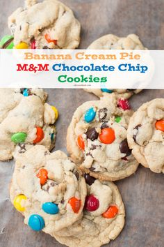 banana cream pie cookies with m&m's and chocolate chips. Loved these! ohsweetbasil.com