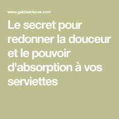 ☆•☆•☆• ..............   secret pour redonner la douceur et le pouvoir d'absorption à vos serviettes