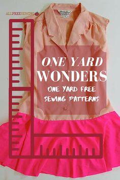 26 One Yard Wonders: One Yard Free Sewing Patterns