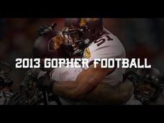 Minnesota Gophers Football 2013. The team reports to fall camp tomorrow. The season is right around the corner!