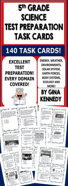 5th grade science test-prep task cards for preparation of your 5th grade science standardized exam, 140 challenging science question task cards relevant to any 5th grade standardized test!  Topics Covered: (but not limited to): Energy Ecosystems Human Body Cycles Organisms and Environments Force, Motion Earth and Space Ecosystems Matter and Energy Scientific Investigations Lab Safety So much more....$