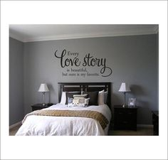 Gray bedroom wall decor bedroom wall decor every love story is beautiful vinyl wall decal vinyl Apartment Bedroom Decor, Bedroom Wall, Bedroom Ideas, Gray Bedroom, My New Room, My Room, Monogram Wall, Vine Monogram, Living Room Mirrors