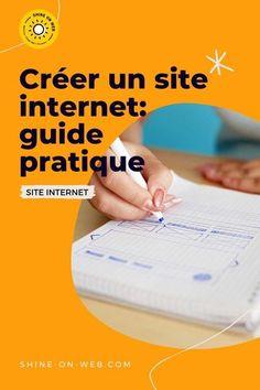 Guide pratique : Comment créer son site internet ? Le site internet est un outil de communication. Il peut être beaucoup plus puissant. Je te donne les étapes pour bien préparer ton projet. #siteweb #webmarketing #web #entrepreneure