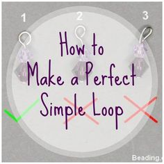 Making a Perfect Simple Loop | Jewelry Making | CraftGossip | Bloglovin