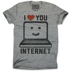 I Love Internet Tee Unisex Gray, $12, now featured on Fab.