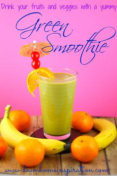 Green Smoothie - Down Home Inspiration