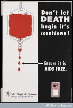 This poster warned of the dangers of blood transfusions, through which many people contracted HIV until the mid-1980s when screening began for all blood samples in most Western countries. | These Posters Show What AIDS Meant In The 1980s - BuzzFeed News