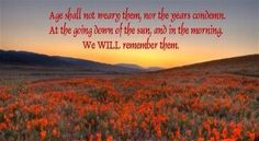 From Binyon's For the Fallen. Lest We Forget, Great Love, World War, Poetry, Poppies, Image, Poppy, Poetry Books, Poem