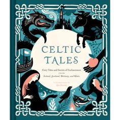 Booktopia has Celtic Tales, Fairy Tales and Stories of Enchantment from Ireland, Scotland, Brittany, and Wales by Kate Forrester. Buy a discounted Hardcover of Celtic Tales online from Australia's leading online bookstore. Mythology Books, Celtic Mythology, Book Club Books, Good Books, Books To Read, Thé Illustration, Traditional Stories, Traditional Tales, Romance