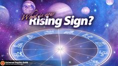 The Ascendant: The Rising Sign in Zodiac Signs