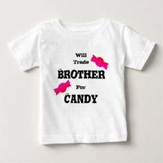 Will Trade Brother For Candy Funny T-shirt - calligraphy gifts unique style cyo customize
