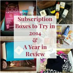 Subscription Boxes to Try in 2014 & a Year in Review