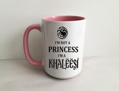 Game of Thrones I'm Not A Princess I'm A Khaleesi Pink 15 Ounce Coffee/Tea mug