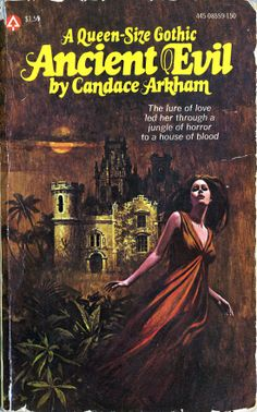 Ancient Evil (1977) by Candace Arkham.