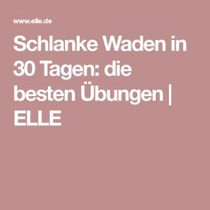 Schlanke Waden in 30 Tagen: die besten Übungen Fitness Workouts, Sport Fitness, At Home Workouts, Fitness Motivation, Health Fitness, Daily Workouts, Slim Calves, Oblique Workout, Body Training