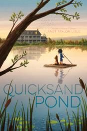 Junior Library Guild : Quicksand Pond by Janet Taylor Lisle