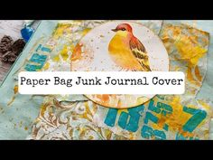 Easy Recycled Grocery PAPER BAG Junk Journal Cover Process/Step-by-Step DIY/Start to Finish Tutorial - YouTube Junk Art, Journal Covers, Altered Books, Junk Journal, Mini Albums, The Creator, Paper Crafts, Journals, Bag