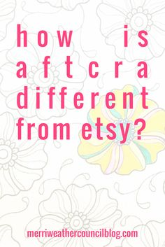 Find out how the new crafts marketplace aftcra is different from Etsy for selling handmade. The founder of aftcra laid out key differences between the two! Etsy Business, Craft Business, Home Based Business, Creative Business, Business Tips, Business Marketing, Fashion Business, Craft Online, Craft Sale