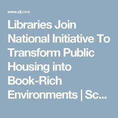 Libraries Join National Initiative To Transform Public Housing into Book-Rich Environments | School Library Journal