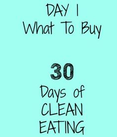 30 Days of Clean Eating - What to Buy